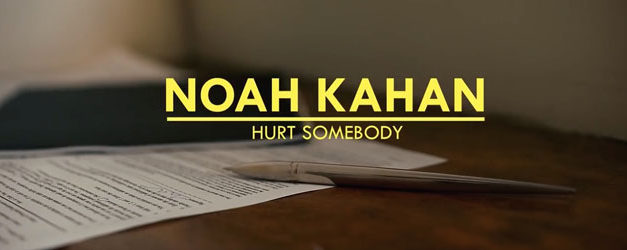 Noah Kahan takes Hurt Somebody online