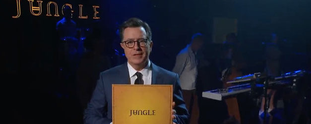 Smile, Jungle is on Colbert