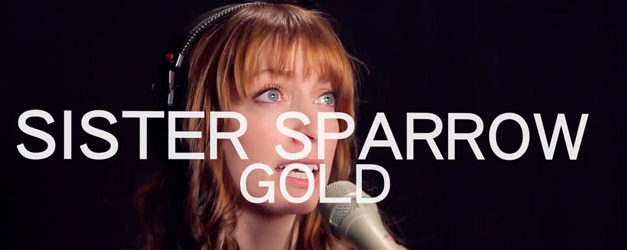 WFUV finds Gold in this Sister Sparrow performance