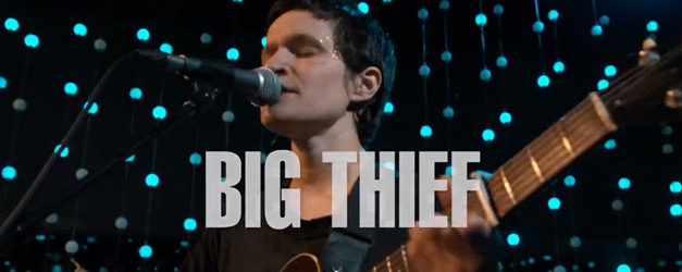 Big Thief brings Not to KEXP